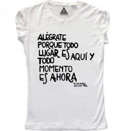 W Alégrate porque todo lugar es aqui y todo momento es ahora