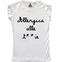 W Allergica alle T**ie