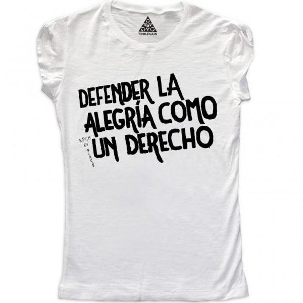 https://www.trikecus.com/401-thickbox_default/t-shirt-donna-defender-la-alegria-como-un-derecho.jpg